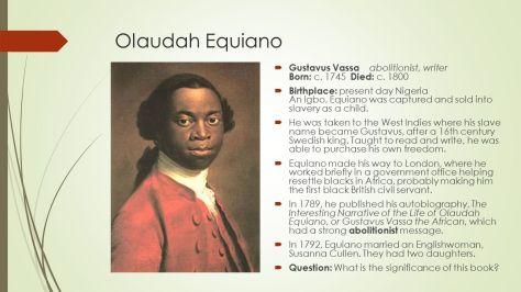 Olaudah+Equiano+Gustavus+Vassa+abolitionist,+writer+Born:+c.+1745+Died:+c.+1800.