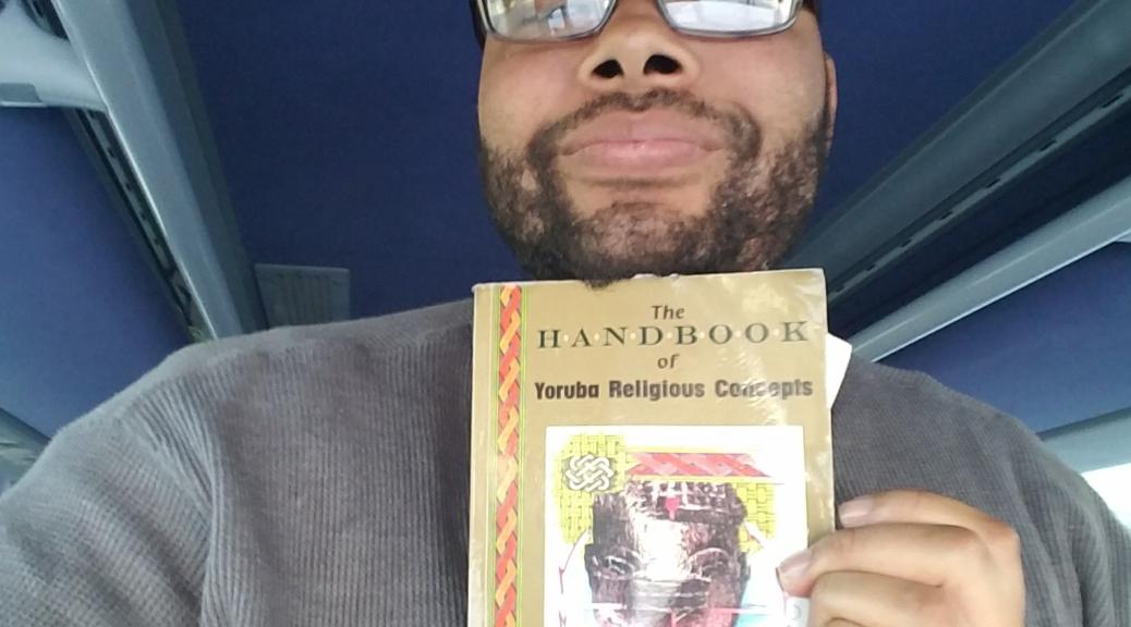 Book I'm reading #5: The Handbook of Yoruba Religious